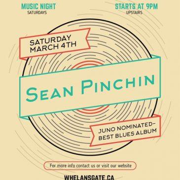 SAT MAR 4: Sean Pinchin LIVE at Whelan's Gate
