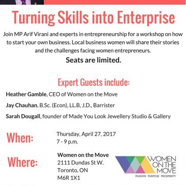 APRIL 27: Entrepreneurial Women – Turning Skills into Enterprise Workshop hosted by MP Arif Virani